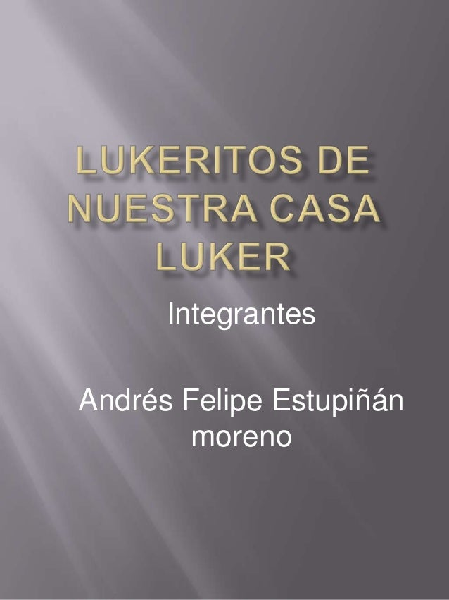 Integrantes Andrés Felipe Estupiñán moreno
