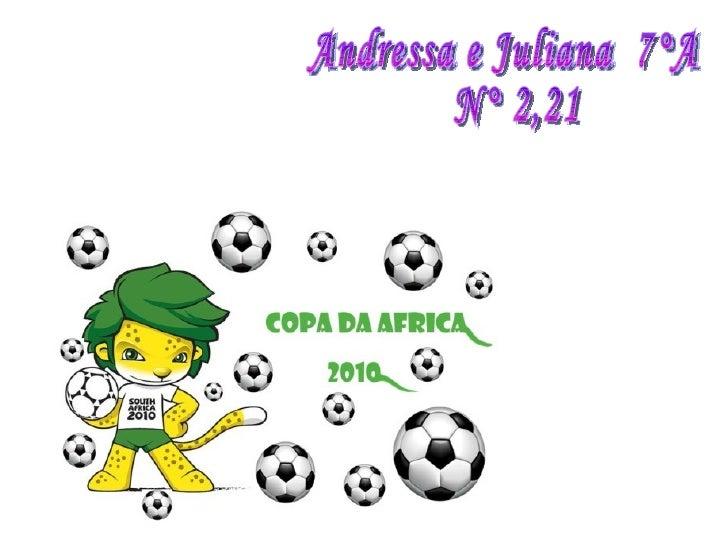 Andressa e Juliana  7°A N° 2,21