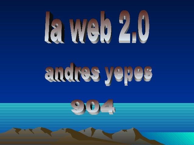 Web 2.0 Herramientas de edición blog Blogger Wordprees La coctelera wikis Wikispaces Pbwiki Pagina Web Geocitis Google pag...