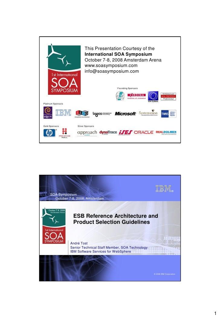 This Presentation Courtesy of the                               International SOA Symposium                               ...