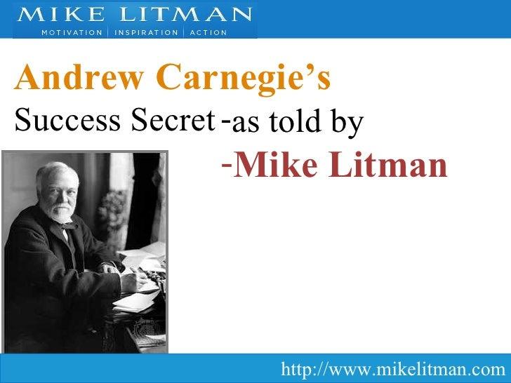 Andrew Carnegie's Success Secret as told by Mike Litman