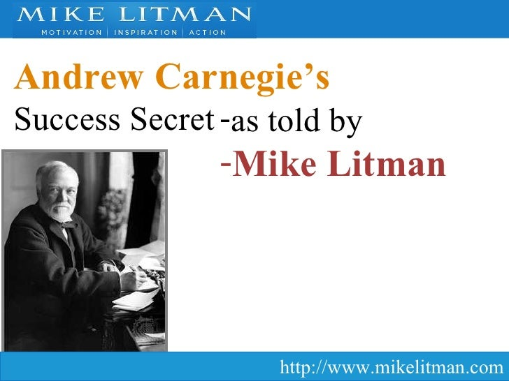 Andrew Carnegie's Success Secret as told by Mike Litman
