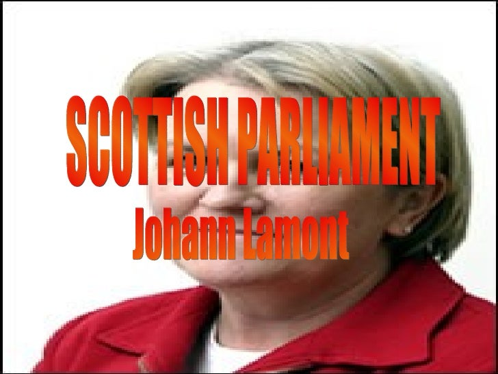 SCOTTISH PARLIAMENT Johann Lamont