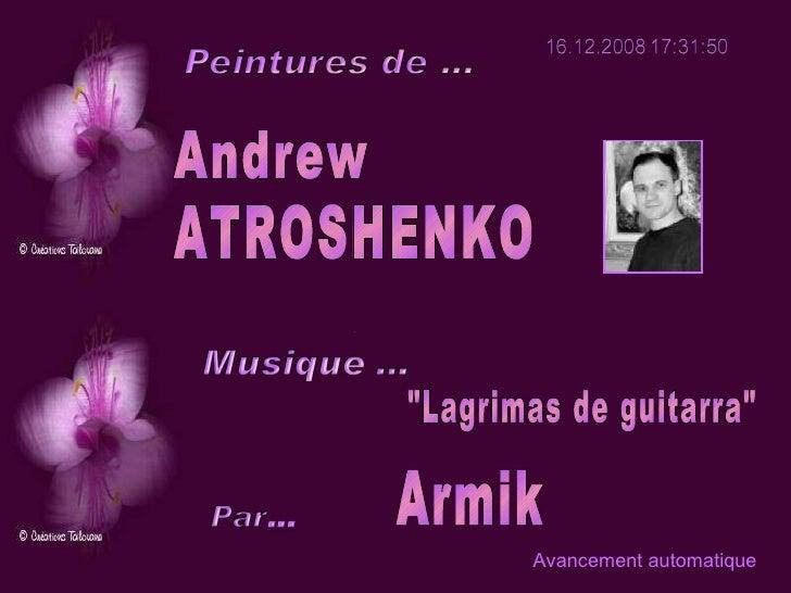 """Andrew ATROSHENKO Armik """"Lagrimas de guitarra"""" Avancement automatique"""