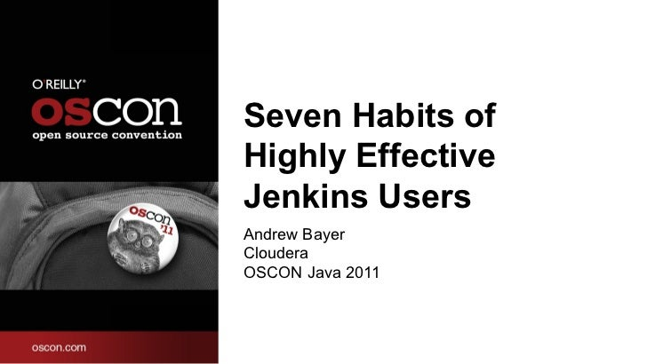 7 Habits of Highly Effective Jenkins Users