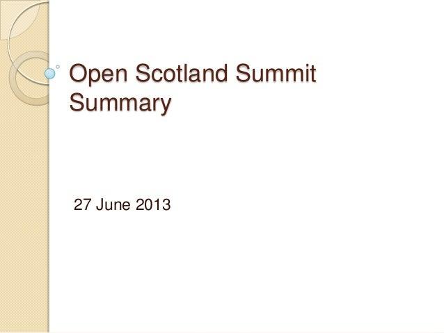 Open Scotland Summit Summary 27 June 2013