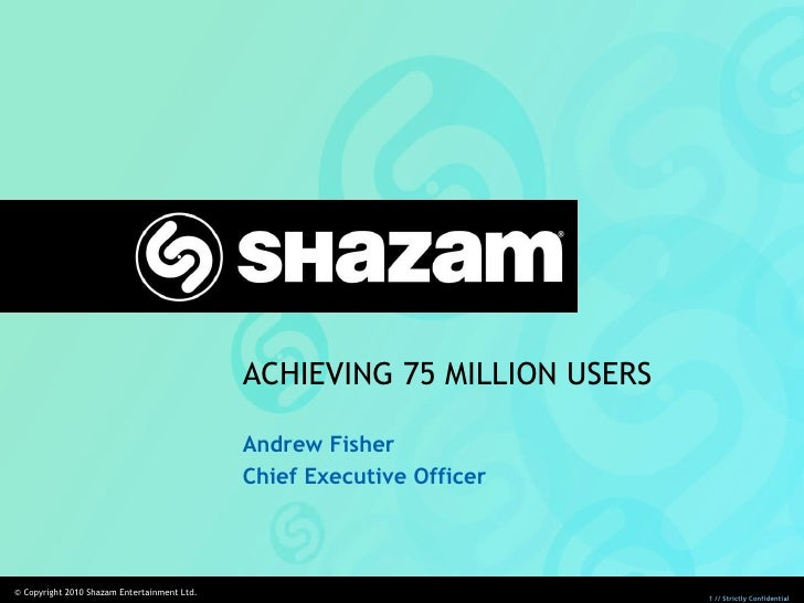 ACHIEVING 75 MILLION USERS Andrew Fisher Chief Executive Officer