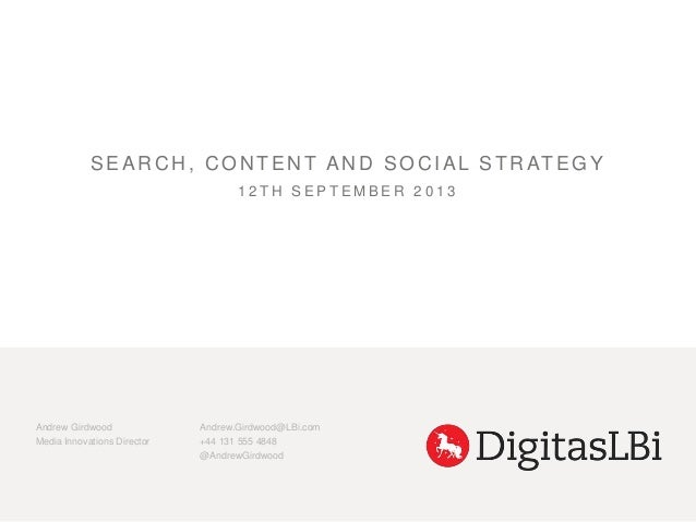 Andrew Girdwood, Media Innovations Director, digitasLBi - search, content and social strategy