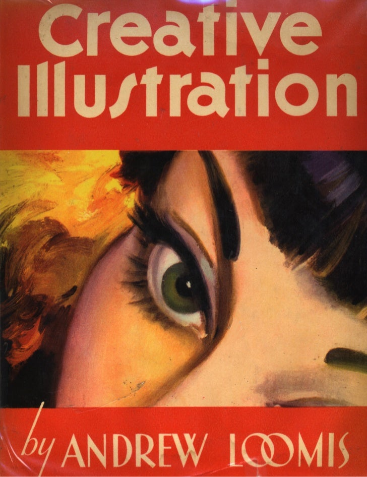 Andrew loomis creativeillustration