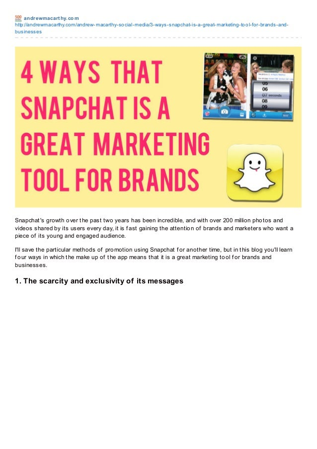andrewmacart hy.com http://andrewmacarthy.com/andrew-macarthy-social-media/3-ways-snapchat-is-a-great-marketing-tool-for-b...