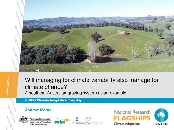 Will managing for climate variability also manage forclimate change?A southern Australian grazing system as an exampleCSIR...