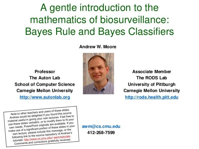 2013-1 Machine Learning Lecture 03 - Andrew Moore - a gentle introduction …