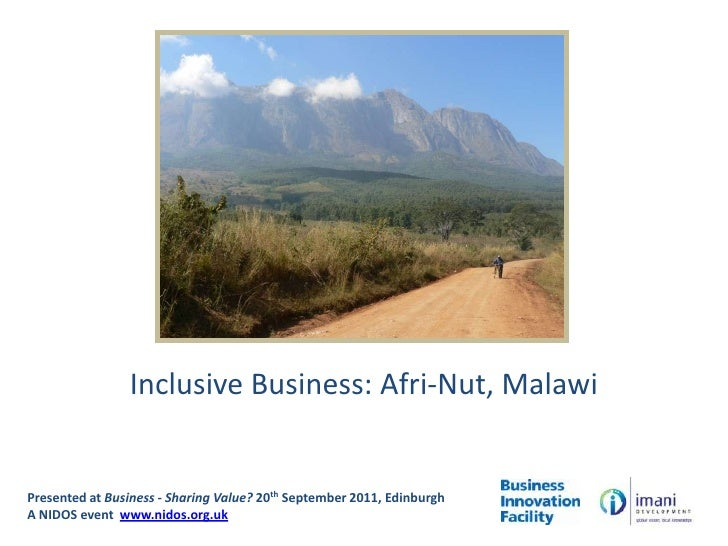 Business - Sharing Value? Inclusive Business: Afri-Nut Malawi