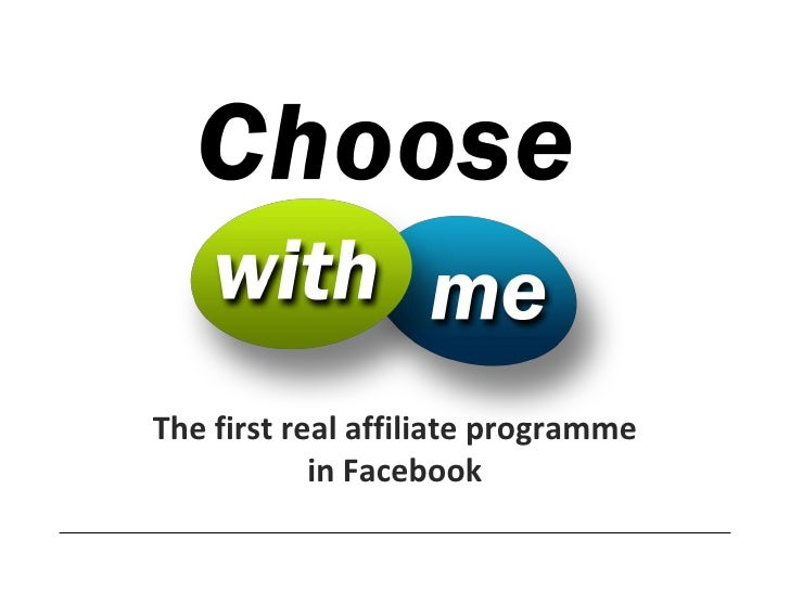 The first real affiliate programme            in Facebook