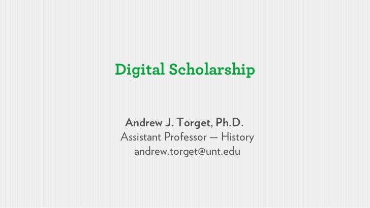 Andrew Torget - Digital Scholarship