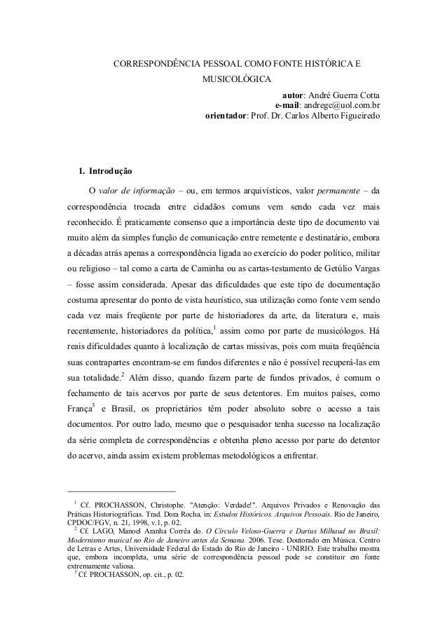 CORRESPONDÊNCIA PESSOAL COMO FONTE HISTÓRICA E                                            MUSICOLÓGICA                    ...