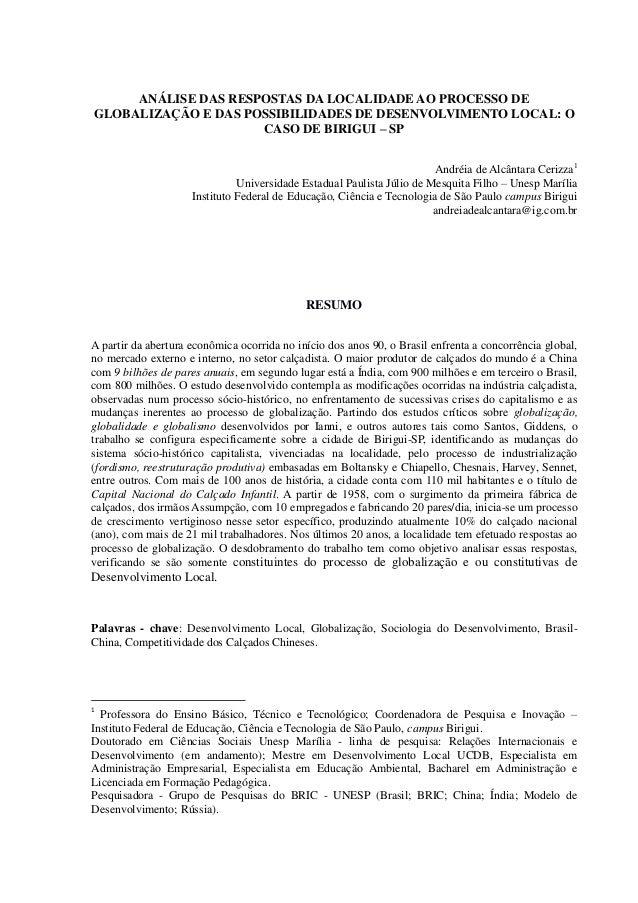 ANÁLISE DAS RESPOSTAS DA LOCALIDADE AO PROCESSO DE GLOBALIZAÇÃO E DAS POSSIBILIDADES DE DESENVOLVIMENTO LOCAL: O CASO DE B...