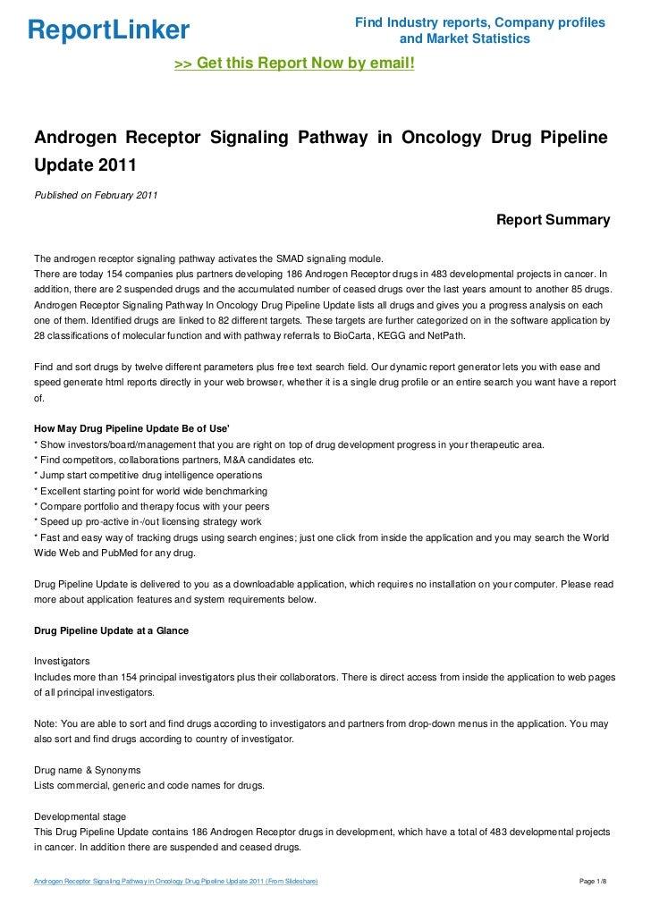 Androgen Receptor Pathway Androgen Receptor Signaling Pathway in Oncology Drug Pipeline Update 2011