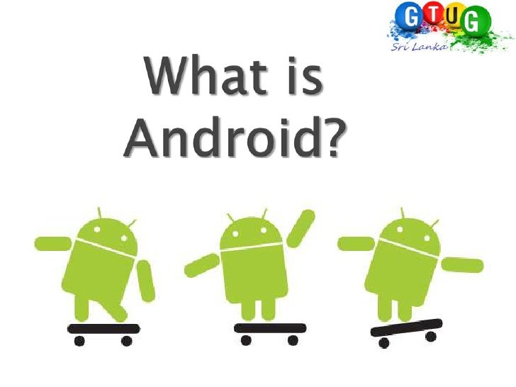 What is Android?<br />