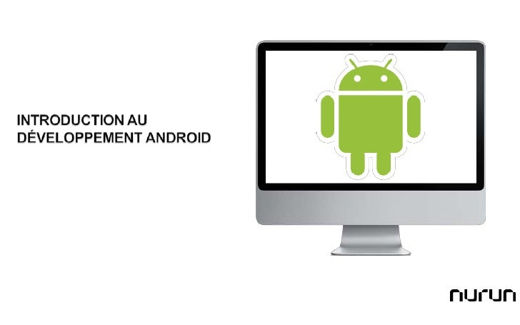 Introduction au développement Android<br />
