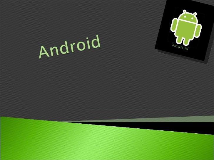 Mobile   Application Development (MAD) Intro   to Android platform Platform   architecture Application   building blo...