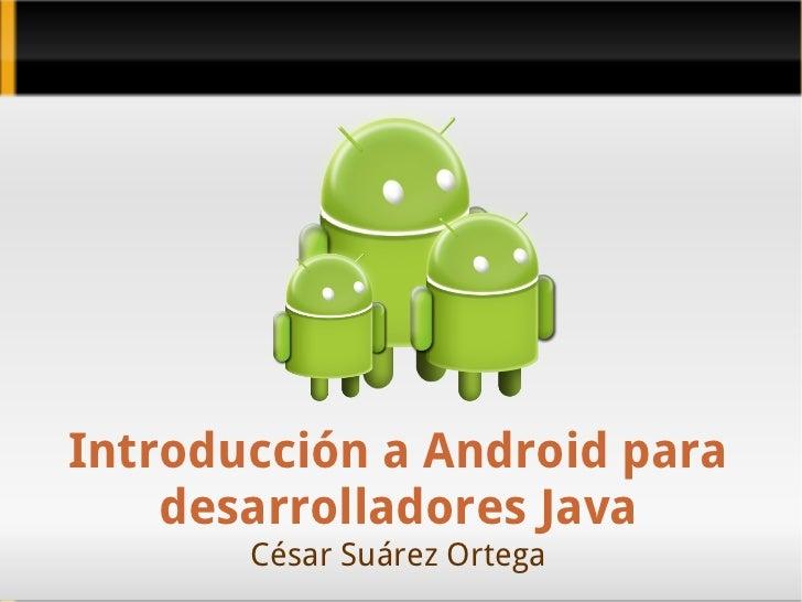 Introducción a Android para desarrolladores Java