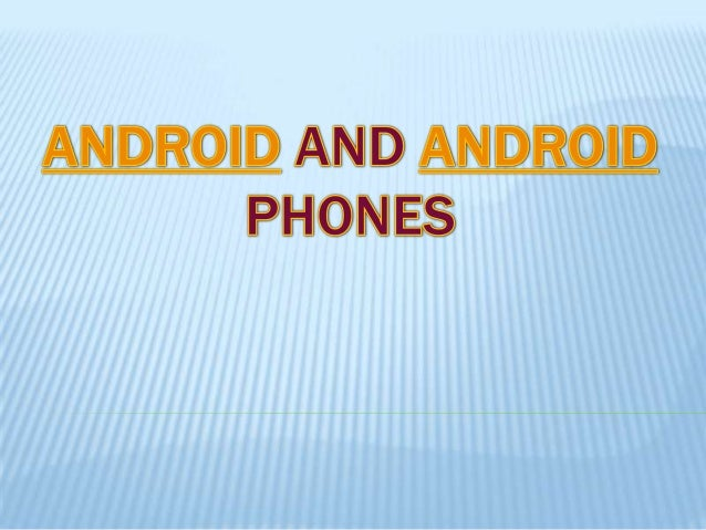    Android is open source and Google releases the    code under the Apache License.This open source    code and permissiv...