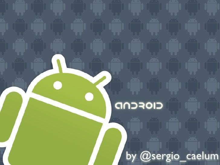 Desenvolvimento móvel com Google Android