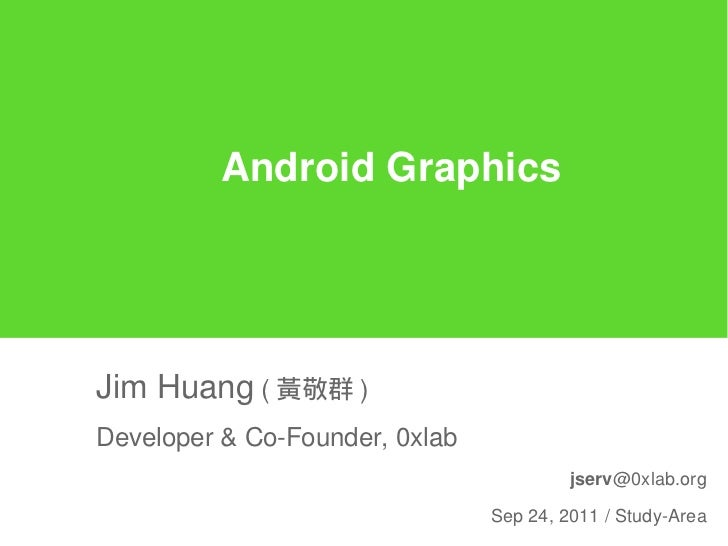 Design and Concepts of Android Graphics