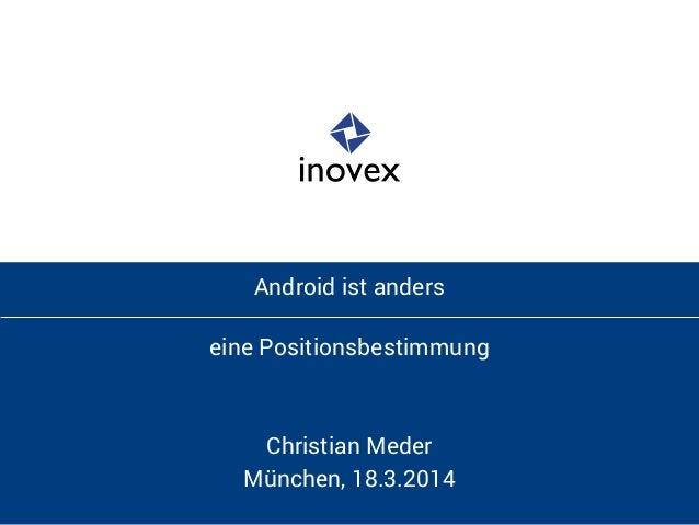 Android ist anders - eine Positionsbestimmung