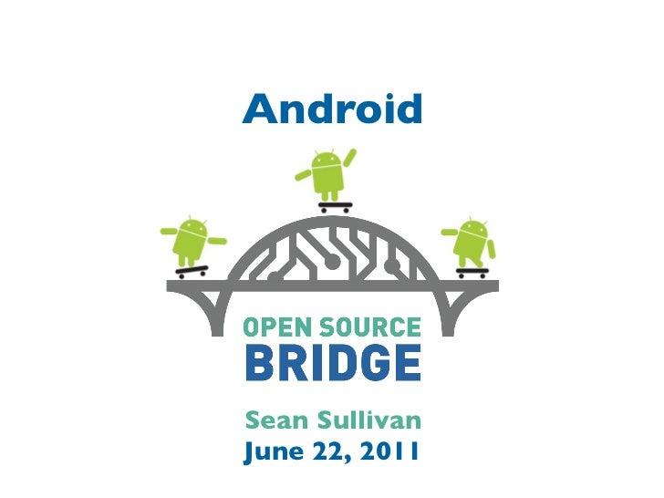 AndroidSean SullivanJune 22, 2011