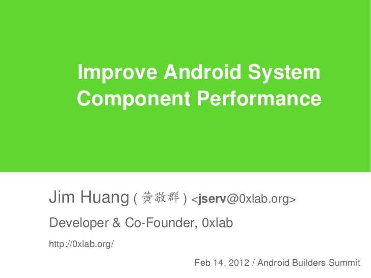 Improve Android System Component Performance