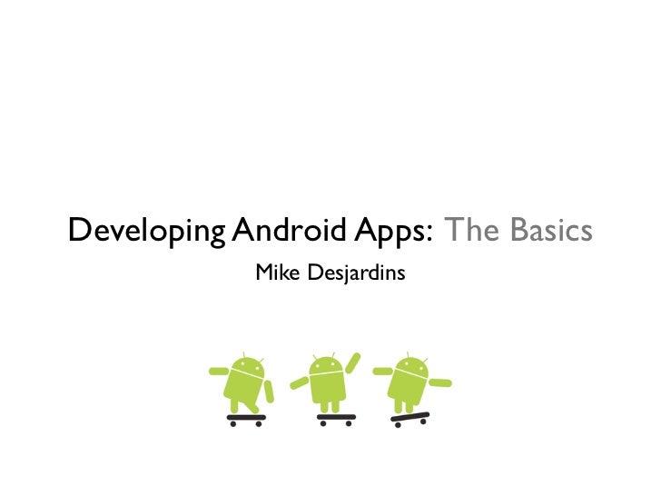 Android Development: The Basics