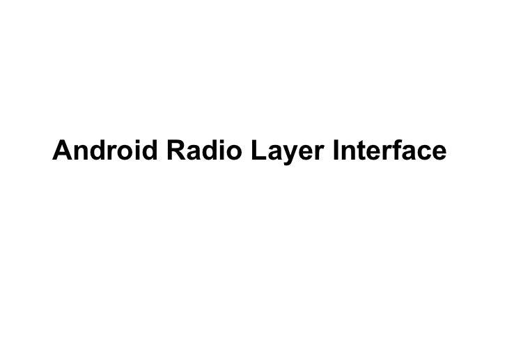 Android Radio Layer Interface