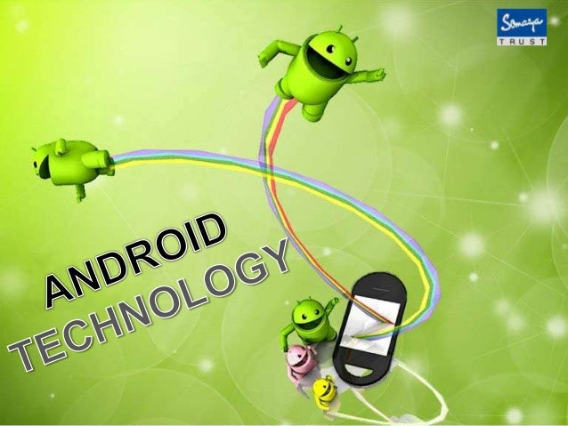 Android technology- Advantages & Limitations