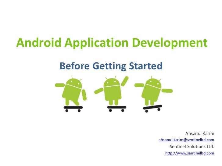 Day: 1 Introduction to Mobile Application Development (in Android)