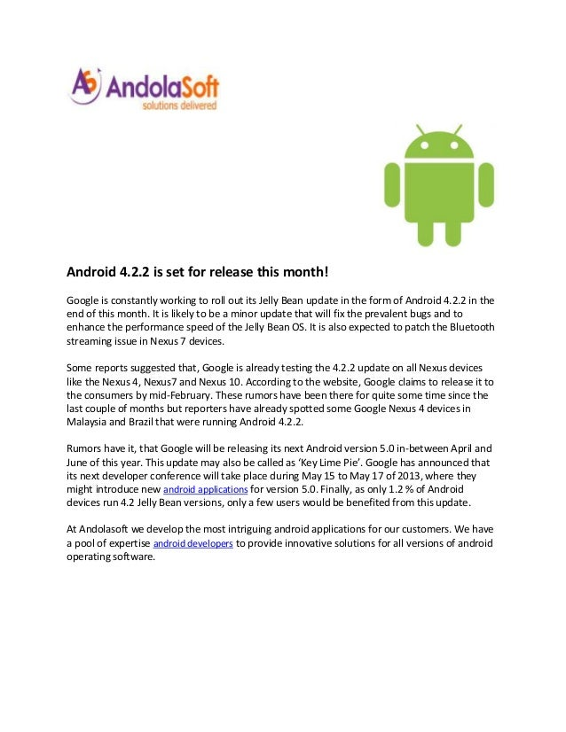Android 4.2.2 is set for release this month!Google is constantly working to roll out its Jelly Bean update in the form of ...