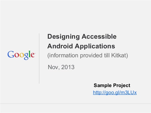 Android accessibility till_kitkat_nov2013_andevcon