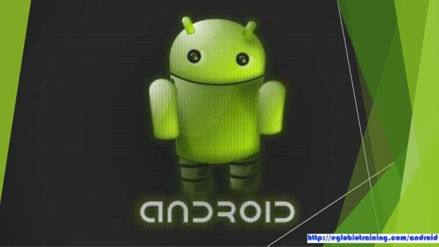 Android and Smartphones