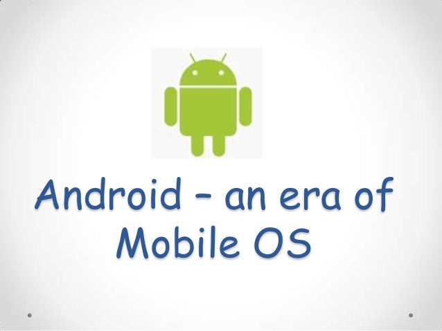 android operating system free download for mobile