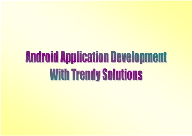 For sophisticated and intelligent decisions that are the best smartphonesapplication development for smart enough to impre...