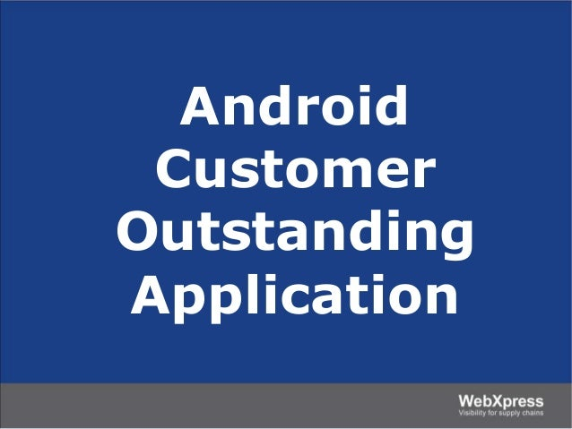 Android Customer Outstanding Application