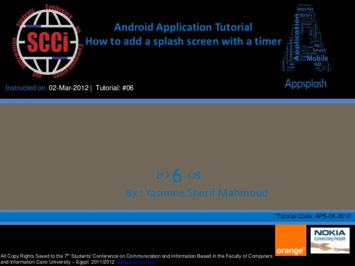 Android Application Tutorial                                     How to add a splash screen with a timer  Instructed on: 0...