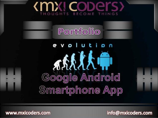 SmartPhone Application Development - Mxicoders Private Limited