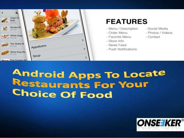 Android Apps To Locate Restaurants For Your Choice