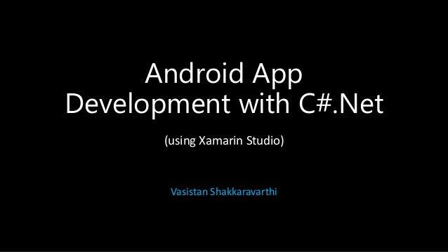 Android App development using Xamarin Studio