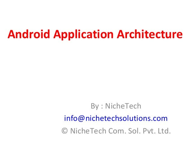 Android Training Ahmedabad , Android Course Ahmedabad, Android architecture