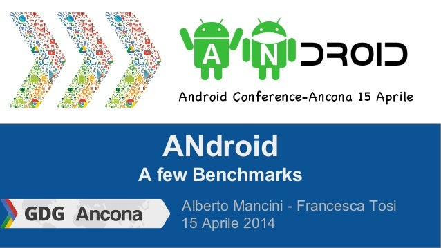 Alberto Mancini - A few benchmark on Android
