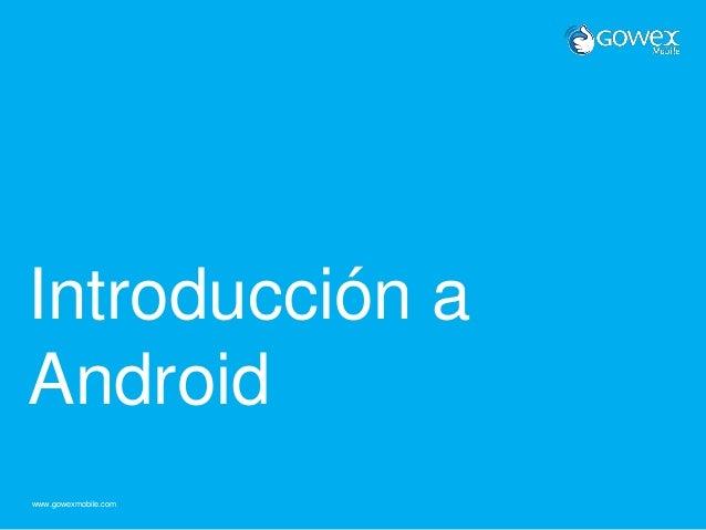 Introducción a Android: el reto de desarrollar y diseñar.