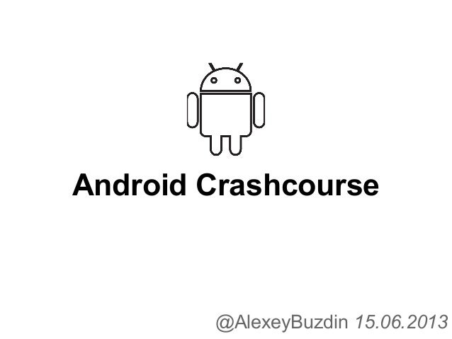Android crashcourse